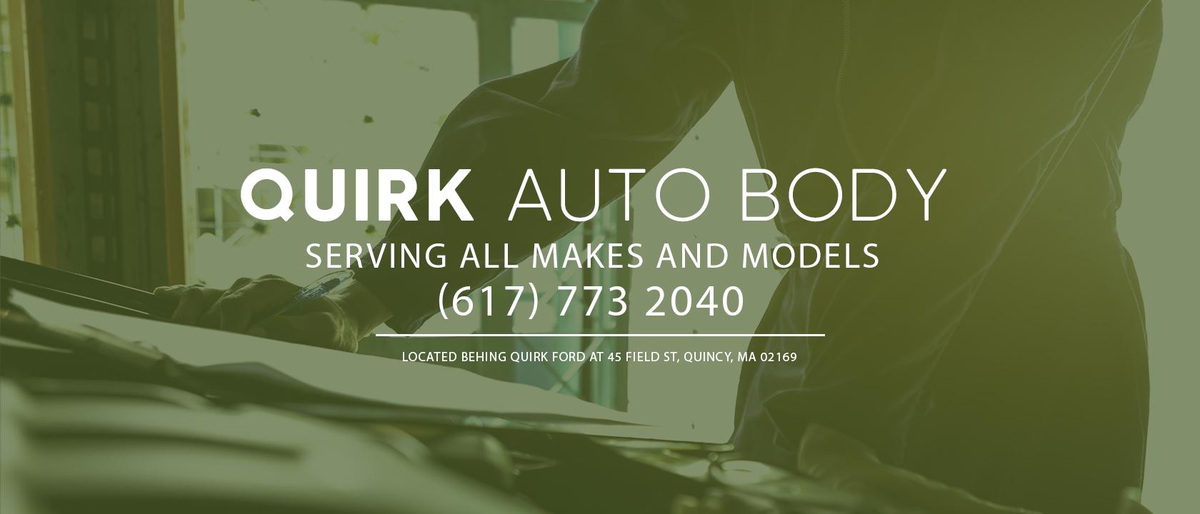 Quirk Auto Body | Quincy, MA